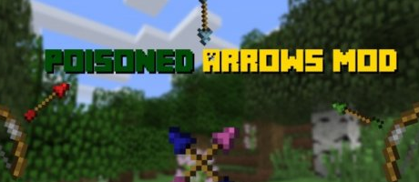 Мод Poisoned Arrows для Minecraft 1.7.10