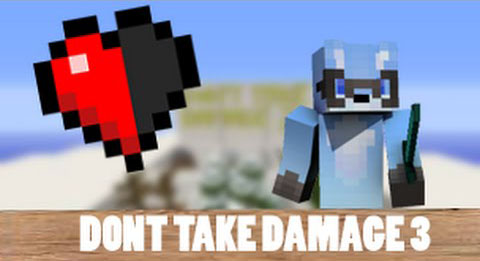 Карта Don't Take Damage 3 для Minecraft